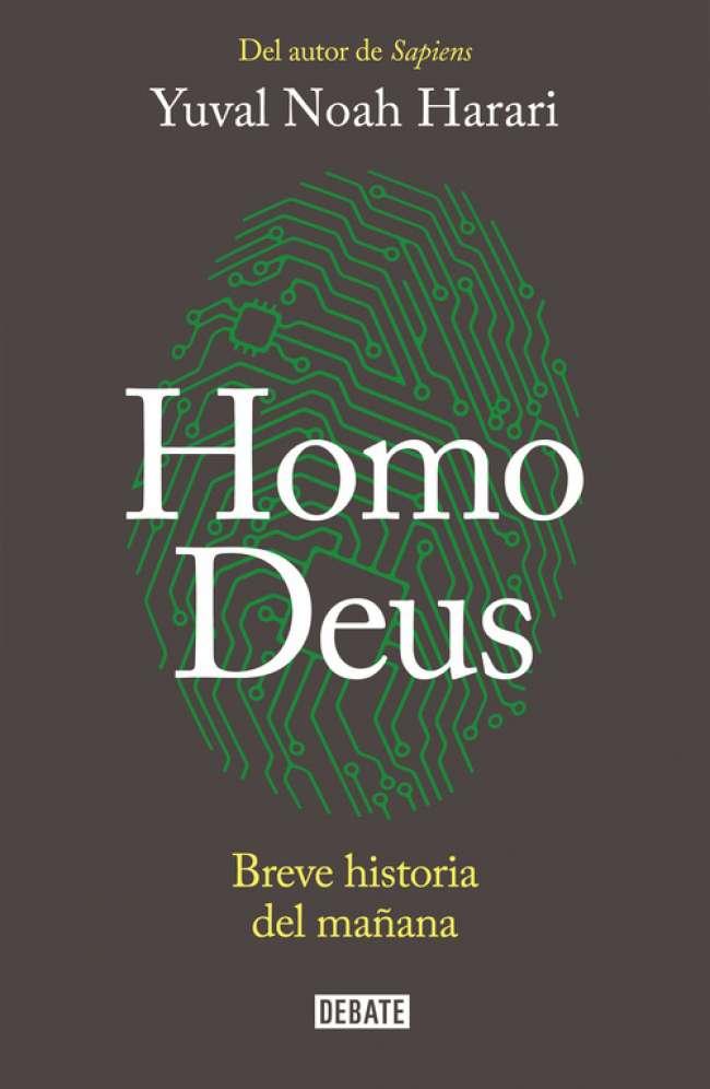 Portada del libro Homo Deus, de Yuval Noah Harari, publicado por la editorial Debate en México en 2016.