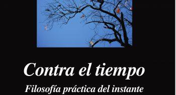 Luciano Concheiro. Contra el tiempo. Teoría práctica del instante. Anagrama, 2016.