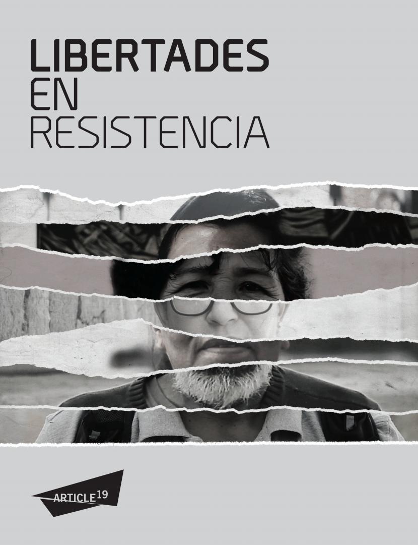 Article 19. Informe 2016 Libertades en Resistencia.